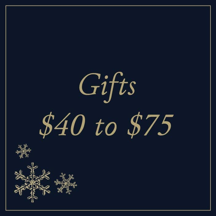 Gifts $40 to $75